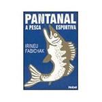 Livro - Pantanal - a Pesca Esportiva