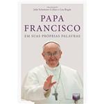 Livro - Papa Francisco em Suas Próprias Palavras