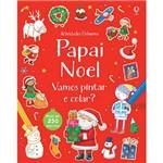 Livro - Papai Noel: Vamos Pintar e Colar?