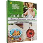 Livro - Papinhas & Comidinhas para o Seu Bebê