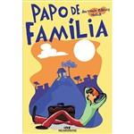 Livro - Papo de Família