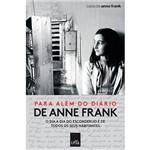 Livro - para Além do Diário de Anne Frank