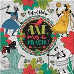 Livro para Colorir - Axé, as Cores do Brasil