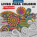 Livro para Colorir e Relaxar - 1ª Edição