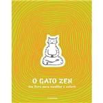 Livro para Colorir - o Gato Zen : um Livro para Meditar e Colorir