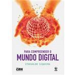 Livro - para Compreender o Mundo Digital