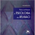 Livro - para Conhecer a Psicologia da Religião