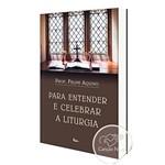 Livro para Entender e Celebrar a Liturgia