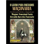 Livro para Iniciados Maçonaria