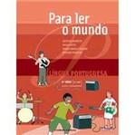 Livro - para Ler o Mundo - 9º Ano - 8ª Série - Ensino Fundamental