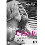 Livro - para Sempre Teu, Caio F.