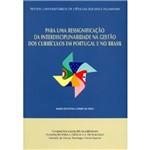 Livro - para uma Ressignificação da Interdisciplinaridade na Gestão dos Currículos em Portugal e no Brasil