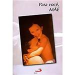 Livro : para Você, Mãe