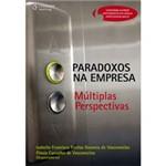 Livro - Paradoxos na Empresa - Múltiplas Perspectivas