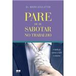 Livro - Pare de se Sabotar no Trabalho