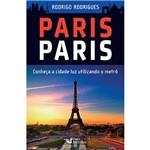 Livro - Paris Paris: Conheça a Cidade Luz Utilizando o Metrô