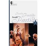 Livro - Partido: Espetáculos do Galpão - Vol. 5