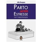 Livro - Parto Sem Estresse - com o Método Bonapace