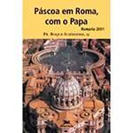 Livro - Páscoa em Roma com o Papa: Romaria 2001