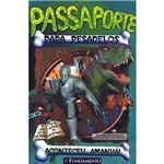 Livro - Passaporte para Pesadelos: Aconteceu... Amanhã!