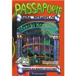 Livro - Passaporte para Pesadelos: Perdidos na Mansão Hecatombe Vol. 1