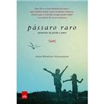 Livro - Pássaro Raro: Memórias de Perda e Amor