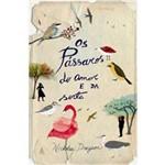 Livro - Pássaros do Amor e da Sorte, os