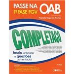 Livro - Passe na OAB 1ª Fase FGV: Completaço - Teoria Unificada e Questões Comentadas
