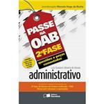 Livro - Passe na Oab 2ª Fase: Questões e Peças Comentadas - Administrativo