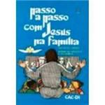 Livro - Passo a Passo com Jesus na Família: Roteiro Catequista