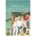 Livro - Pastoral de Adolescentes - Vol. 3