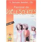 Livro - Pastoral de Adolescentes - Volume 2