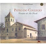 Livro - Pateo do Collegio - Coração de São Paulo