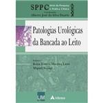 Livro - Patologias Urológicas da Bancada ao Leito - Série da Pesquisa à Prática Clínica