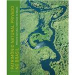 Livro - Patrimônio Natural Privado no Brasil