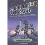 Livro - Patrulheiro do Espaço: o Planeta Gelado