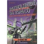 Livro - Patrulheiro do Espaço: o Robô Rei