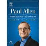 Livro - Paul Allen - o Homem por Trás do Mito