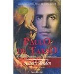 Livro - Paulo de Tarso: o Maior Bandeirante do Evangelho - Coleção Obra-Prima de Cada Autor