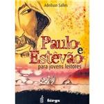 Livro - Paulo e Estevão para Jovens Leitores