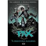 Livro - Pax: a Criatura Maligna