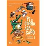 Livro - Pé de Cobra, Asa de Sapo