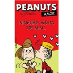 Livro - Peanuts Amor: Ninguem Gosta de Mim