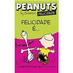 Livro - Peanuts: Felicidade É...