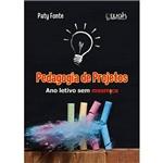Livro - Pedagogia de Projetos: Ano Letivo Sem Mesmice