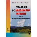 Livro - Pedagogia do Imaginário Infantil: Análise na Região de Trás-os-Montes