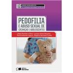 Livro - Pedofilia e Abuso Sexual de Crianças e Adolescentes - Coleção Saberes Monográficos