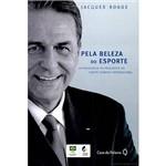 Livro - Pela Beleza do Esporte: Autobiografia do Presidente do Comitê Olímpico Internacional
