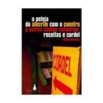 Livro - Peleja do Alecrim com o Coentro e Outros Causos Culinários, a