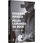 Livro - Pelos Caminhos do Rock: Memórias do Bom